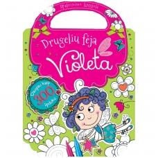 Drugelių fėja Violeta. Spalvinimo knygelė su lipdukais