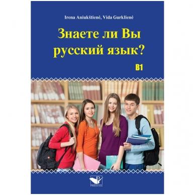 Znaete li vy russkyj jazyk? B, I. Aniukštienė, V. Gurklienė