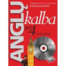 Anglų kalba per 4 savaites. Anglų kalbos kursas pažengusiems su garso įrašu (BROKAS - nėra CD)