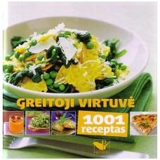 Greitoji virtuvė: 1001 receptas