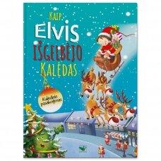 Kaip Elvis išgelbėjo Kalėdas. Kalėdinis pasakojimas