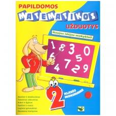 Papildomos matematikos užduotys 2 klasės mokiniams