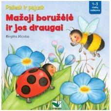 Mažoji boružėlė ir jos draugai: paliesk ir pajusk