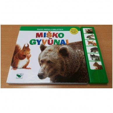 Mano pirmoji biblioteka. Miško gyvūnai. Klausyk gyvūnų balsų 2