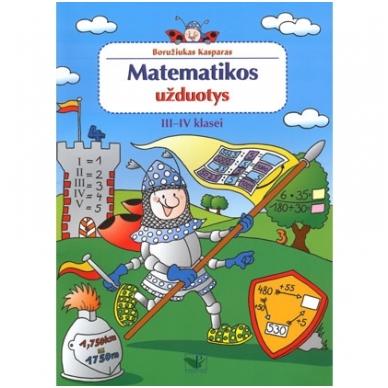 Matematikos užduotys 3-4 kl. Boružiukas Kasparas