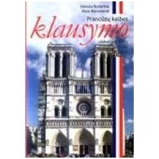 Prancūzų kalbos klausymo užduočių ir testų rinkinys IX–XII klasei (su garso įrašu)