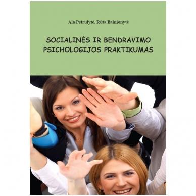 Socialinės ir bendravimo psichologijos praktikumas
