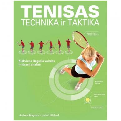 TENISAS. Žaidimo technika ir taktika