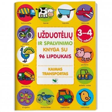 Užduotėlių ir spalvinimo knyga su 96 lipdukais 3-4 metų vaikams. KAIMAS. TRANSPORTAS